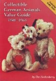 Collectible German Animals Value Guide, 1948-1968: An Identification and Price Guide to Steiff, Schuco, Hermann, and Other German Companies