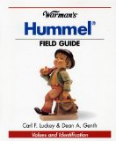 Warman s Hummel Field Guide: Values and Identification (Warman s Field Guides)