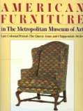 American Furniture in the Metropolitan Museum of Art: Late Colonial Period: The Queen Anne and Chippendale Styles