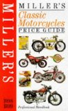 Miller s Classic Motorcycles Price Guide 1998-1999