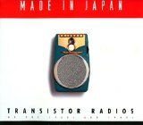 Made in Japan: Transistor Radios of the 1950s and 1960s