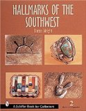 Hallmarks of the Southwest (Schiffer Book for Collectors)