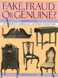 Fake, Fraud, or Genuine?: Identifying Authentic American Antique Furniture