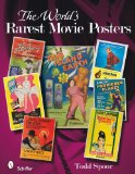 The World s Rarest Movie Posters