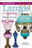 Antique Trader Lamps and Lighting Price Guide (Antique Trader s Lamps and Lighting Price Guide)