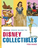 The Official Price Guide to Disney Collectibles, Second Edition
