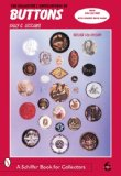 The Collector s Encyclopedia of Buttons (Schiffer Book for Collectors)