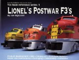 Lionel s Postwar F3 s (Toy Train Reference Series)