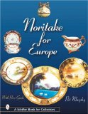 Noritake for Europe (Schiffer Book for Collectors)