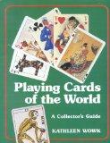 Playing Cards of the World: A Collector s Guide (Stories of Faith and Fame)