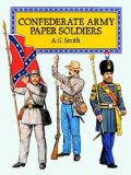 Confederate Army Paper Soldiers (Models and Toys)