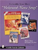Hollywood Movie Songs: Collectible Sheet Music (A Schiffer Book for Collectors)