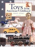 Toys from American Childhood 1845-1945