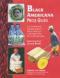 Black Americana: Price Guide (Antique Trader s Black Americana Price Guide)