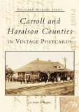 Carroll and Haralson Counties in Vintage Postcards (GA) (Postcard History Series)