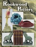 Rookwood Pottery Identification and Value Guide: Identification and Value Guide : Bookends, Paperweights, Animal Figurals