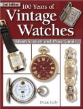 100 Years of Vintage Watches, Second Edition (Vol i)