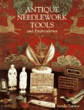 Antique Needlework Tools and Embroideries (Design S.)