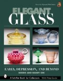 Elegant Glass: Early, Depression, and Beyond