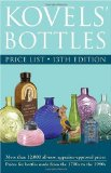 Kovels Bottles Price List: 13th Edition