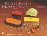 Art Deco Bakelite Jewelry and Boxes: Cubism for Everyone (Schiffer Book for Collectors)