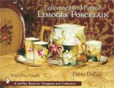 Collecting Hand Painted Limoges Porcelain: Boxes to Vases