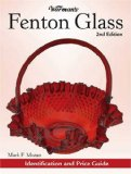 Warman s Fenton Glass: Identification and Price Guide (Warman s Fenton Glass: Identification and Price Guide)