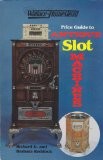 Wallace-Homestead price guide to antique slot machines