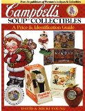 Campbell s Soup Collectibles: A Price and Identification Guide
