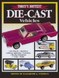 Today s Hottest Die-Cast