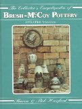 The Collector s Encyclopedia of Brush-McCoy Pottery: Updated Values