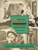 The Complete Price Guide to Antique Radios : The Sears Silvertone Catalogs 1930-1942