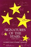 Signatures of the Stars: An Insider s Guide to Celebrity Autographs