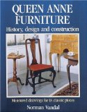 Queen Anne Furniture: History, Design and Construction