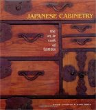 Japanese Cabinetry: The Art and Craft of Tansu