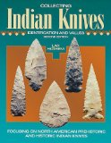 Collecting Indian Knives (Artifacts and Collectibles)