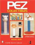 Pez Collectibles (Schiffer Book for Collectors)