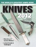 Knives 2012: The World s Greatest Knife Book