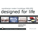 Scandinavian Modern Furnishings 1930-1970: Designed for Life (Schiffer Book for Designers and Collectors)