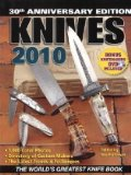 Knives 2010: The World s Greatest Knife Book
