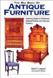 The Big Book of Antique Furniture: Featuring English and Continental, Colonial Revival, and Victorian Furniture