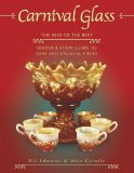 Carnival Glass: The Best of the Best : Identification Guide to Rare and Unusual Pieces