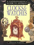 Connoisseur s Guide to Antique Clocks and Watches (Connoisseur s Guides)