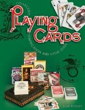Collecting Playing Cards, Identification and Value Guide