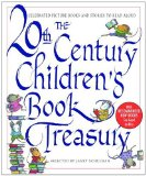 The 20th-Century Children s Book Treasury: Picture Books and Stories to Read Aloud