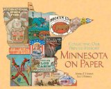 Minnesota on Paper: Collecting Our Printed History