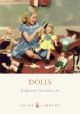 Dolls (Shire Library)