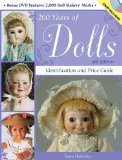 200 Years of Dolls: Identification and Price Guide (200 Years of Dolls: Identification and Price Guide)