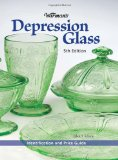 Warman s Depression Glass: Identification and Value Guide (Warman s Depression Glass: A Value and Identification Guide)