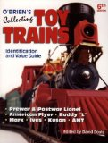 O Brien s Collecting Toy Trains: Identification And Value Guide (O Brien s Collecting Toy Trains)